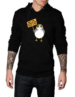 May_The_Porgs_Be_With_You_Hoodie