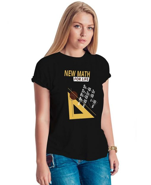 New Math For Life T Shirt