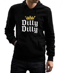 Dilly Dilly Hoodie