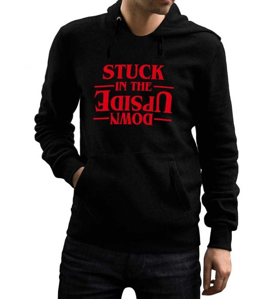 Stranger Things Stuck In The Upside Down Hoodie