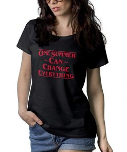 One Summer Can Change Everything T Shirt